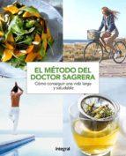 el metodo del doctor sagrera: pautas para conseguir una vida mas saludable jordi sagrera ferrandiz 9788491180937