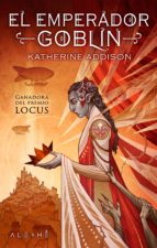 el emperador goblin (ebook)-katherine addison-9788491644637