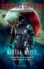 sistemas críticos (ebook)-martha wells-9788491645337