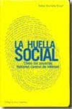 la huella social-rafael bonnely ricart-9788492441037
