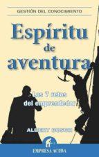 espiritu de aventura: los 7 retos del emprendedor-albert bosch riera-9788492452637