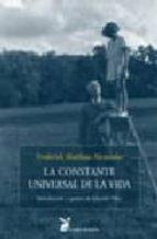 la constante universal de la vida: introduccion y apuntes de edua rdo tilve f. mathias alexander 9788492470037