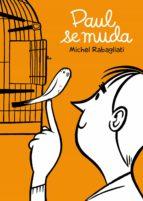 paul se muda-michel rabagliati-9788492769537