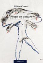 poetas en pintura: escritos sobre arte-helene cixous-9788492965137