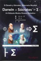 si darwin y sócrates, sciocracia mundial-paco mota-9788493604837