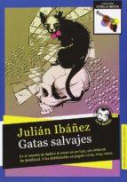 gatas salvajes julian ibañez garcia 9788494403637