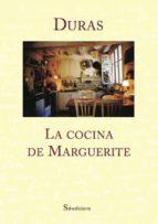 la cocina de marguerite-marguerite duras-9788494416637