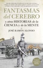 fantasmas del cerebro-jose ramon alonso peña-9788494608537