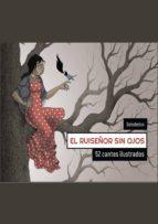 el ruiseñor sin ojos: 52 cantes ilustrados-9788494653537