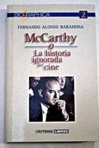 mccarthy o la historia ignorada del cine fernando alonso barahona 9788495437037
