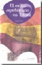 el exilio republicano en tunez-bechir yazidi-9788495460837