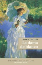 la dama de blanco wilkie collins 9788495776037