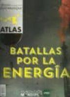 atlas: batallas por la energia 9788495798237
