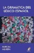 gramatica del lexico español-marcial morera-9788496560437
