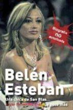 belen esteban: una chica de san blas y poco mas julian fernandez cruz 9788496797437