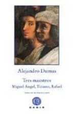 tres maestros-alexandre dumas-9788496974937