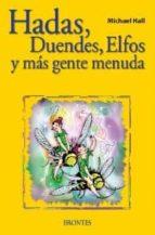 hadas, duendes, elfos y mas gente menuda-michael hall-9788496975637