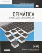 ofimatica y proceso de la informacion (loe)-miguel moro vallina-9788497323437