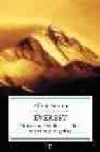 everest: cincuenta años de escaladas, misterios y tragedias alfredo merino 9788497342537