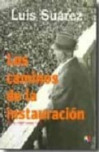 (pe) los caminos de la instauracion. desde 1967 hasta 1975: franco cronica de un tiempo, tomo vi)-luis suarez-9788497390637