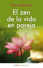 el zen de la vida en pareja ellen birx charles birx 9788497547437