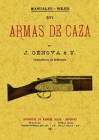 armas de caza (ed. facsimil)-jose genova e iturbe-9788497619837