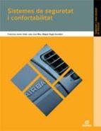 sistemes seguretat i confortabilitat 2011 (electromecanica de veh iculos)-francisco javier vidal lopez-9788497714037
