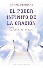 el poder infinito de la oracion lauro trevisan 9788497777537