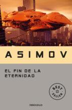 el fin de la eternidad-isaac asimov-9788497933537