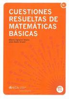 cuestiones resueltas de matematicas basicas-alberto vigneron tenorio-9788498282337