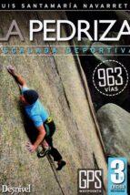 pedriza escalada deportiva (3ª ed.) luis santamaria navarrete 9788498293937