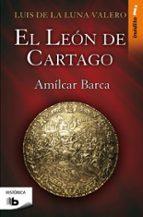 el leon de cartago-luis de la luna valero-9788498722437