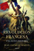 la revolucion francesa jean clement martin 9788498925937