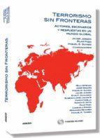 terrorismo sin fronteras: actores, escenarios y respuestas en un mundo global-javier jordan-9788499034737