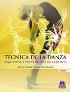 tecnica de la danza: anatomia y prevencion de lesiones-justin howse-9788499100937