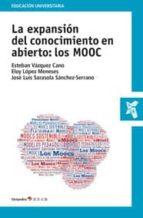 la expansión del conocimiento en abierto: los mooc-esteban vazquez cano-9788499214337