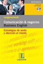 comunicacion & negocios business english: estrategis de venta y a tencion al cliente-9788499294537
