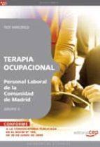 TERAPIA OCUPACIONAL GRUPO II PERSONAL LABORAL DE LA COMUNIDAD DE DE MADRID. TEST