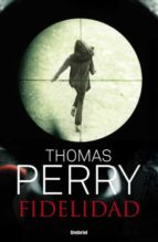 fidelidad (ebook)-thomas perry-9788499444437