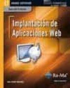 implantacion de aplicaciones web. cfgs (ciclos formativos de grad o superior) (guia del profesor)-juan martinez ferrer-9788499641737