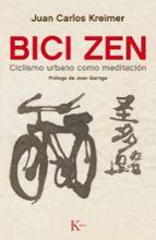 bici zen: ciclismo urbano como meditacion juan carlos kreimer 9788499884837