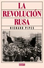 la revolución rusa-richard pipes-9788499926537