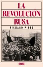 la revolución rusa richard pipes 9788499926537