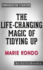 the life changing magic of tidying up: by marie kondo   conversation starters (daily books) (ebook) marie kondo 9788826067537