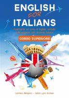 corso di inglese, english for italians corso superiore (ebook) 9788828300137