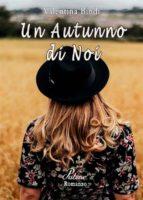 un autunno di noi (ebook)-9788871634937