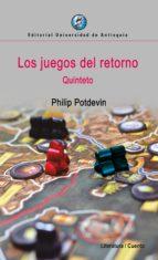 los juegos del retorno (ebook)-philip potdevin-9789587147537