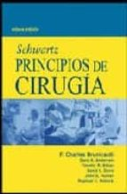 schwartz principios de cirugia (8ª ed.)-f. brunicardi-9789701053737