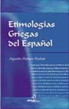 ETIMOLOGIAS GRIEGAS DEL ESPAÑOL (26ª ED.)
