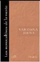 monocultivos de la mente vandana shiva 9789709957037